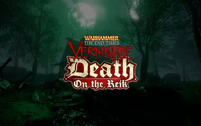 Warhammer End Times - Vermintide Death on the Reik (DLC) cover
