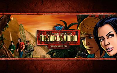 Broken Sword 2 - The Smoking Mirror: Remastered cover