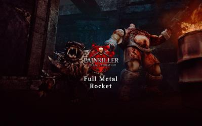 Painkiller Hell & Damnation - Full Metal Rocket (DLC) cover