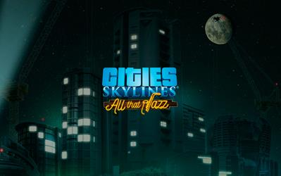 Cities: Skylines  - All That Jazz cover