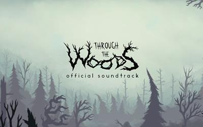 Through the Woods - Soundtrack cover